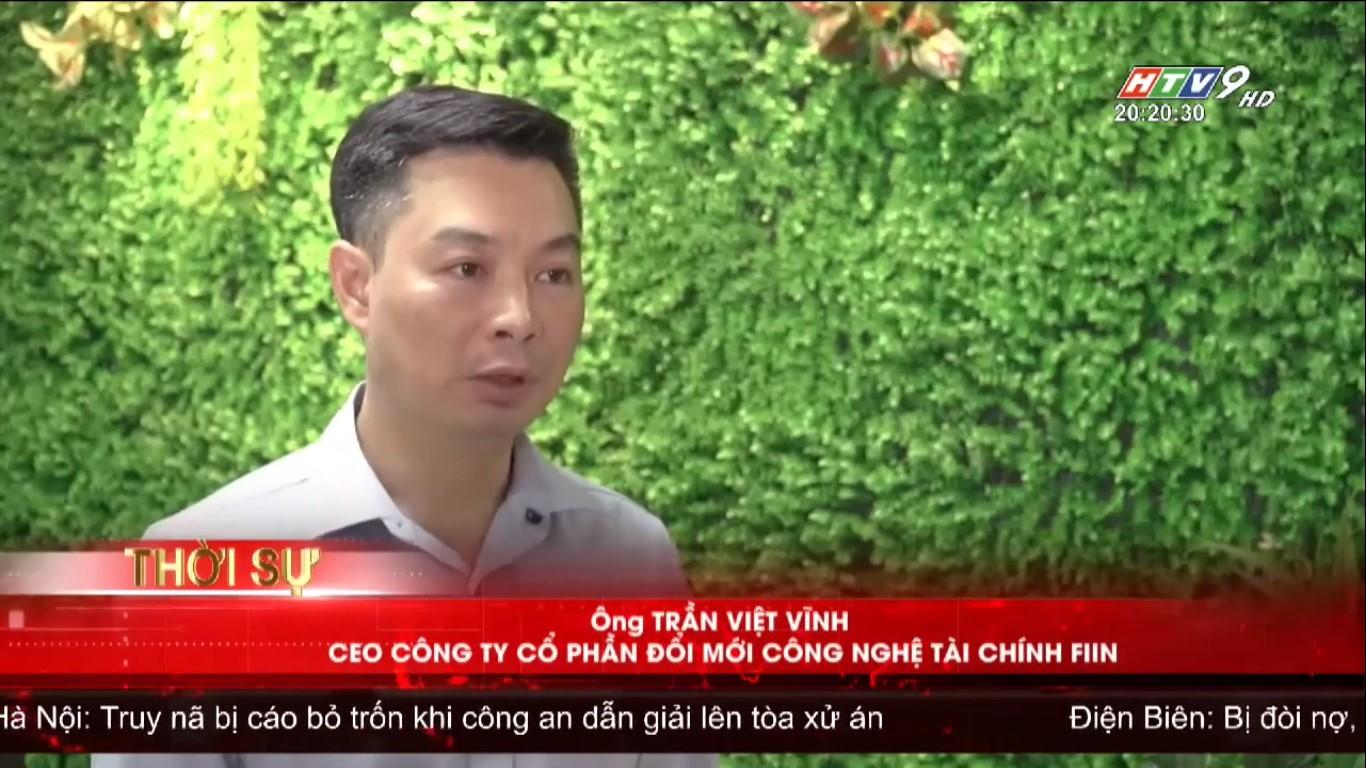 Ông Trần Việt Vĩnh - CEO Công ty CP Đổi mới Công nghệ Tài chính Fiin cho biết doanh nghiệp luôn chờ một quy định cụ thể để được tham gia thử nghiệm