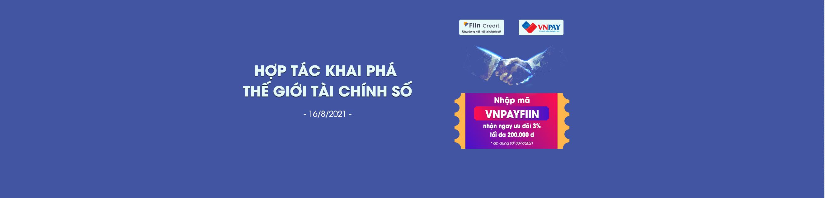 Fiin Credit hợp tác VNPAY, góp phần thúc đẩy phổ cập Tài chính số toàn diện và gia tăng tiện ích cho người dùng.