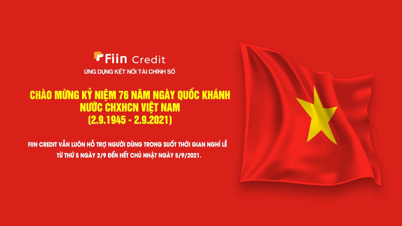 Fiin Credit vẫn luôn hỗ trợ người dùng trong suốt thời gian nghỉ lễ Quốc Khánh
